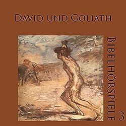 David und Goliath (Bibelhörspiele 3.1)