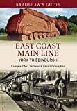 img - for Bradshaw's Guide East Coast Main Line York to Edinburgh: Volume 13 book / textbook / text book