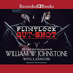 Flintlock: Gut-Shot Audiobook