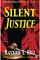 Silent Justice: A Private Investigator Mystery Series (A Jake & Annie Lincoln Thriller) (Volume 8) Paperback