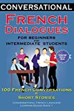 Conversational French Dialogues For Beginners and