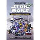 Galactic Phrase Book & Travel Guide: Beeps, Bleats, Boskas, and Other Common Intergalactic Verbiage (Star Wars)