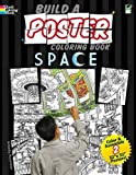 Build a Poster Coloring Book--Space (Dover Build A Poster Coloring Book)
