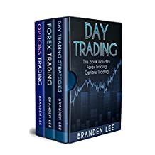 Day Trading: 3 Manuscripts - Day Trading, Forex Trading, Options Trading