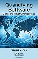 Quantifying Software: Global and Industry Perspectives Front Cover