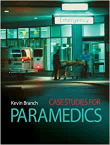 case studies for paramedics kevin branch pdf