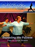 Expanding into Fullness, Yoga for Large Women with Sally Pugh DVD815597011021