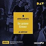 Der goldene Klemmer (Die Rückkehr des Sherlock Holmes - Hörspiel 10) | Arthur Conan Doyle