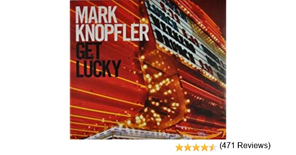 Get Lucky: Mark Knopfler: Amazon.es: Música