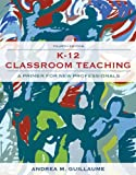K-12 Classroom Teaching 4th Edition