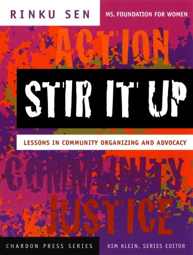Download Stir It Up: Lessons in Community Organizing and Advocacy (Kim Klein's Fundraising Series) Pdf