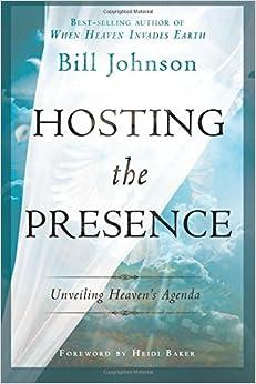 Book Hosting the Presence: Unveiling Heaven's Agenda