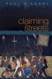Claiming the Streets - Processions and Urban Culture in South Wales C 1830-1880, O'Leary, Paul, 0708321720