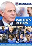 Walter's Return - Rangers Revitalised [DVD]