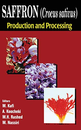 Saffron (Crocus sativus): Production and Processing