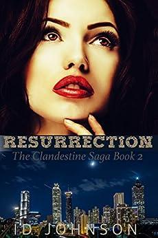 Resurrection: The Clandestine Saga Book 2 by [Johnson, ID]