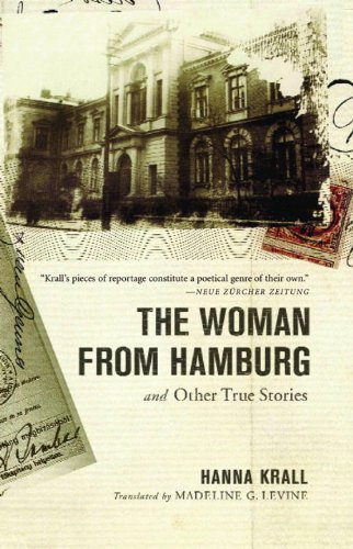 The Woman from Hamburg: and Other True - Jews And Of Hamburg Germans