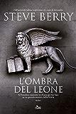 L'ombra del leone: Un'avventura di Cotton Malone