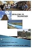 Sri Lanka:  Understanding Conflict: SAIS Conflict Management Program Student Field Trip to Sri Lanka (Volume 12)