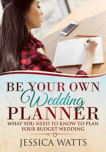 be your own wedding planner what you need to know to plan your