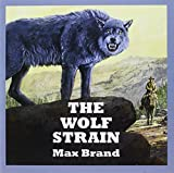 img - for The Wolf Strain book / textbook / text book