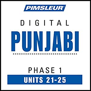 Punjabi Phase 1, Unit 21-25 Audiobook