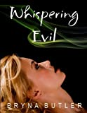 Whispering Evil (Midnight Guardian Series Book 2)