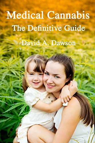 Medical Cannabis The Definitive Guide