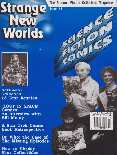 Strange New Worlds #11 Science Fiction Comics - Galactica Reunion - Bill Mumy interview (Strange New Worlds Science Fiction Collectors Magazine)