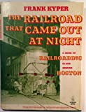 The Railroad That Came Out at Night, Frank Kyper, 0828903182