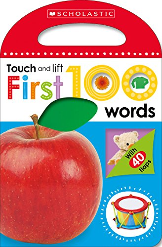 First 100 Words (Scholastic Early Learners: Touch and Lift)