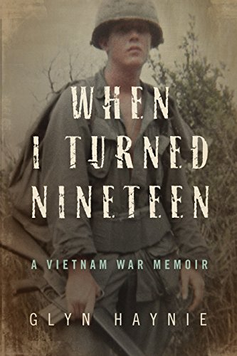 Amazon when i turned nineteen a vietnam war memoir ebook glyn when i turned nineteen a vietnam war memoir by haynie glyn fandeluxe Gallery