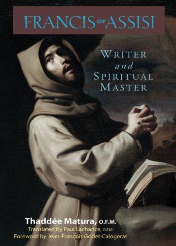 Francis of Assisi: Writer and Spiritual Master