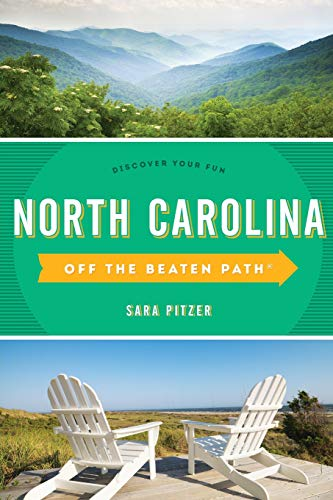 North Carolina Off the Beaten Path®: Discover Your Fun (Off the Beaten Path Series) (Best Beaches In North And South Carolina)