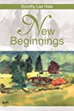 New Beginnings, Dorothy Hale, 0595268277
