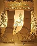 Lizbeth Lou Got a Rock in Her Shoe