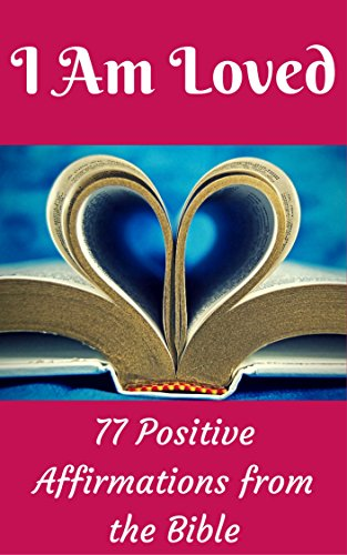 I Am Loved: 77 Positive Affirmations From the Bible (I Am Joel Osteen)