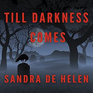 Till Darkness Comes Audiobook