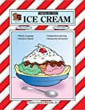 Ice Cream Thematic Unit, Teacher Created Materials Staff and Gayle Dilling, 1557345899