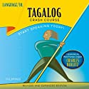 Tagalog Crash Course Speech by  LANGUAGE/30 Narrated by  LANGUAGE/30