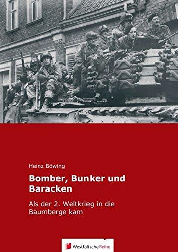 Bomber, Bunker und Baracken: Als der 2. Weltkrieg in die Baumberge kam