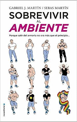 Book's Cover of Sobrevivir al ambiente: Porque salir del armario no era más que el principio (No Ficción) (Español) Tapa blanda – 15 marzo 2018