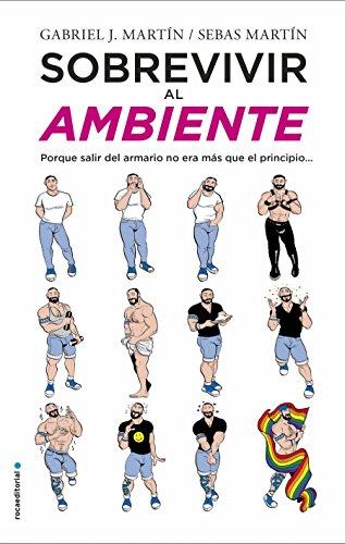 Sobrevivir al ambiente (Spanish Edition)