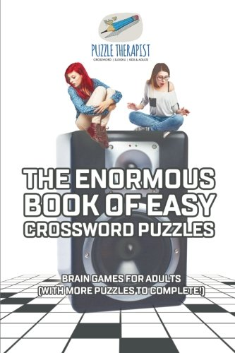 The Enormous Book of Easy Crossword Puzzles   Brain Games for Adults (with more puzzles to (Complete Crossword Puzzle)