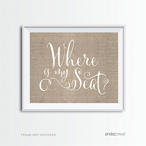 Andaz Press Wedding Party Signs, Country Chic Burlap Print, 8.5x11-inch, Where is My Seat, 1-Pack