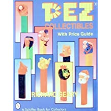 Pez Collectibles: With Price Guide (Schiffer Book for Collectors) by Richard Geary (1994-09-02)