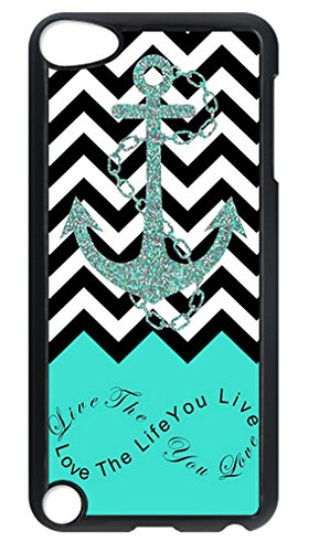Live the Life You Love, Love the Life You Live Turquoise Black White Chevron Anchor Best Durable Plastic Black Case For IPOD TOUCH 6/ IPOD - Hours Mall Place Park