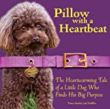 Pillow with a Heartbeat, Nancy Stanley, 0981706916