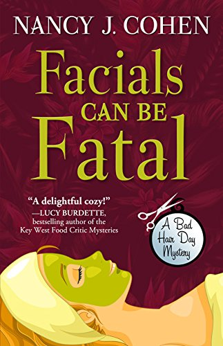 Facials Can Be Fatal (A Bad Hair Day Mystery) PDF