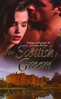 Her Scottish Groom by [Stephens, Ann]